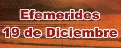 Efemérides del 19 de Diciembre