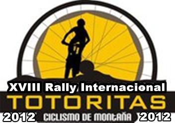 """Este Domingo 19 de Febrero se desarrollará en Peru, el XVIII Rally Internacional de Ciclismo de Montaña """"TOTORITAS 2012"""""""