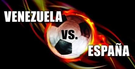Link para ver en Vivo Online los Partidos amistosos Venezuela / España y Colombia / Mexico